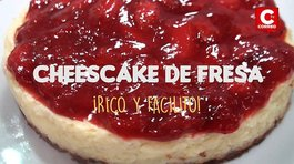 ​Rico y facilito: no te pierdas la receta de este Cheesecake de fresa (VIDEO)
